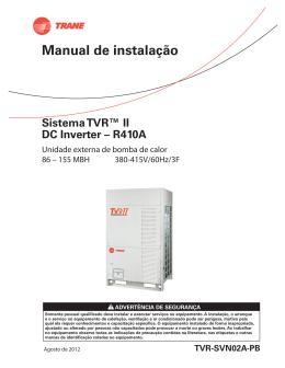 Manual de instalação Sistema TVR™ II DC Inverter – R410A