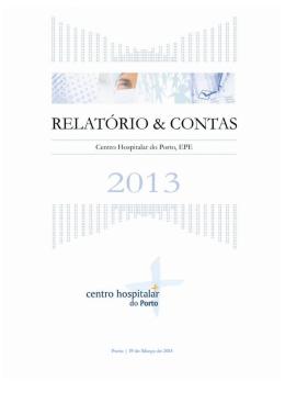Relatório e Contas 2013 - Centro Hospitalar do Porto