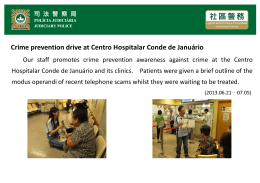 Crime prevention drive at Centro Hospitalar Conde de Januário