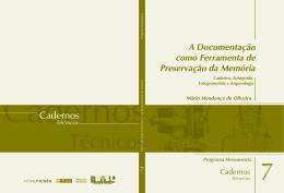 A Documentação como Ferramenta de Preservação da Memória