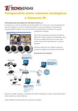 Comparativo entre câmeras analógicas e Câmeras IP.