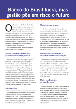 Banco do Brasil lucra, mas gestão põe em risco o futuro