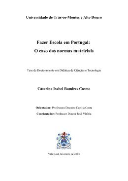 Fazer Escola em Portugal: O caso das normas matriciais