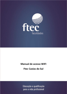 Manual de acesso WIFI Ftec Caxias do Sul