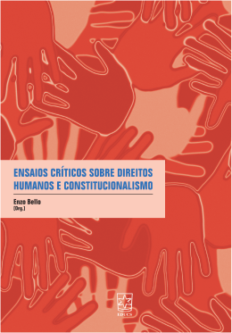 Ensaios críticos sobre direitos humanos e constitucionalismo