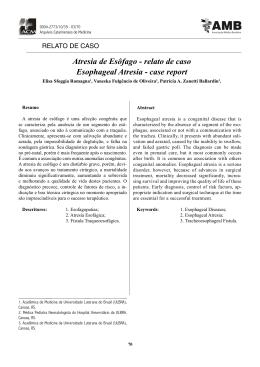 Atresia de Esôfago - relato de caso Esophageal Atresia