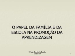 O papel da família e da escola na promoção da aprendizagem