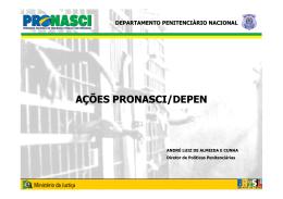 AÇÕES PRONASCI/DEPEN - Universidade Federal de Alagoas