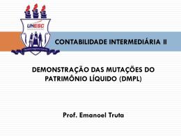 demonstração das mutações do patrimônio líquido (dmpl)