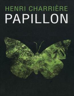 Papillon – Henri Charriere