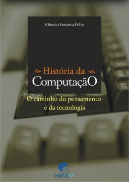 História da Computação: o caminho do pensamento e da