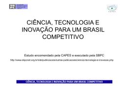 CIÊNCIA, TECNOLOGIA E INOVAÇÃO PARA UM BRASIL