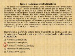 Tema : Domínios Morfoclimáticos Identifique, a partir da leitura
