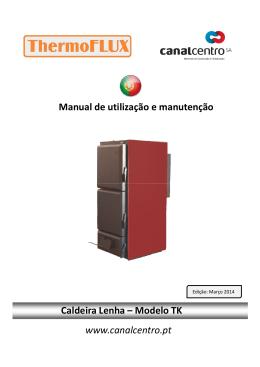 Manual de utilização e manutenção Caldeira Lenha
