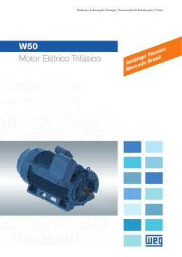 W50 - Motor elétrico trifásico (Catálogo técnico)