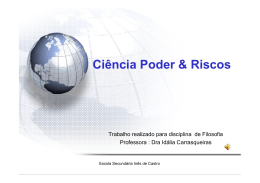 Ciência Poder & Riscos - Escola Secundária Inês de Castro