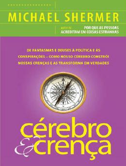 """Cérebro e Crença"" – Michael Shermer"