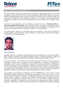 WiMax I: Estudo de Caso em Parauapebas – PA Esta série