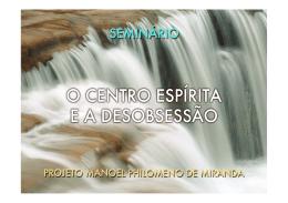Seminário em Português – O centro espiríta e a obsessão