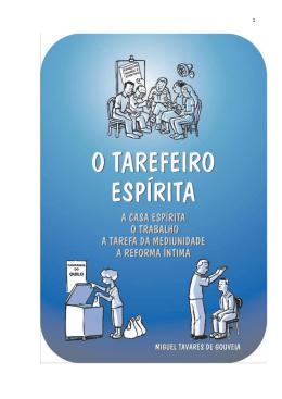 O Tarefeiro Espírita - Miguel Tavares de Gouveia