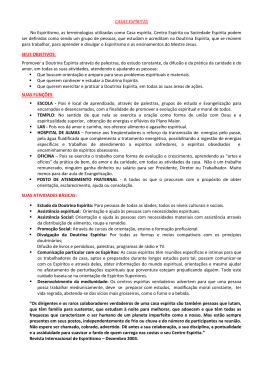 CASAS ESPÍRITAS No Espiritismo, as terminologias