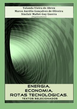 Energia, Economia, Rotas Tecnológicas.