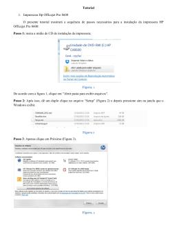 1. Impressora Hp Officejet Pro 8600 O presente tutorial