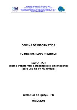 OFICINA DE INFORMÁTICA TV MULTIMíDIA/TV PENDRIVE