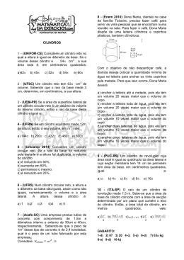 CILINDROS 1 – (UNIFOR-CE) Considere um cilindro reto no qual a