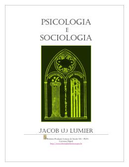 Psicologia e Sociologia: o sociólogo como profissional das