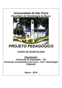 PROJETO PEDAGÓGICO - Faculdade de Odontologia de Bauru