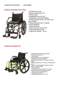 CADEIRAS DE RODAS- JAGUARIBE • Construída em aço