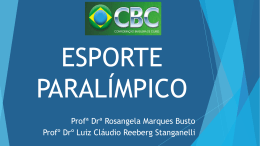 ESPORTE PARALÍMPICO - Confederação Brasileira de Clubes