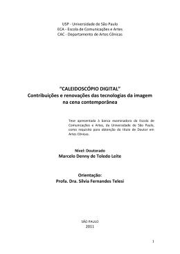 """""""CALEIDOSCÓPIO DIGITAL"""" Contribuições e renovações das"""