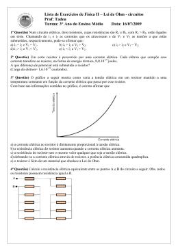 Lista de Exercícios de Física II – Lei de Ohm - circuitos Prof
