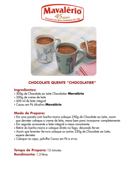 "CHOCOLATE QUENTE ""CHOCOLATIER"""