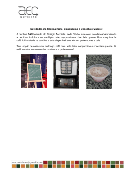Novidades na Cantina: Café, Cappuccino e Chocolate Quente! A