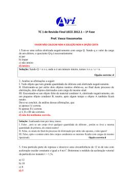 TC 1 de Revisão Final UECE 2012.1 – 1ª Fase Prof. Vasco