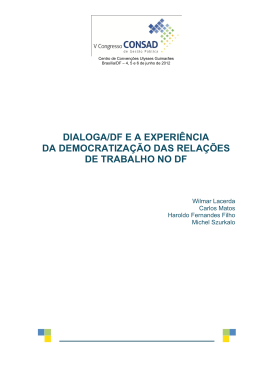 dialoga/df e a experiência da democratização das relações - RI-FJP
