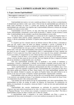 Tema 3: ESPIRITUALIDADE DO CATEQUISTA