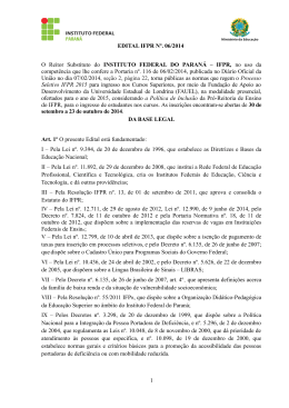 EDITAL IFPR Nº. 06/2014 O Reitor Substituto do INSTITUTO