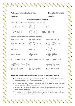 Professora: Rafaela Coelho da Silva Disciplina: Matemática Aluno
