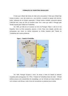 FORMAÇÃO DO TERRITÓRIO BRASILEIRO É claro que o Brasil