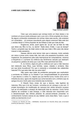 A MÃE QUE CONSOME A VIDA Tiago Gomes Landim1 Claro que