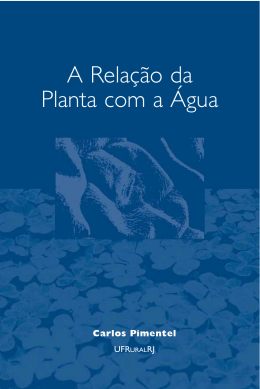 A Relação da Planta com a Agua by Carlos Pimentel - Esalq