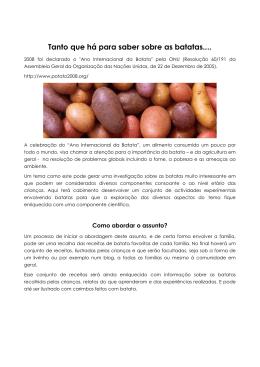 Tanto que há para saber sobre as batatas.