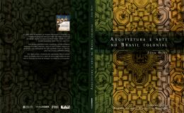 Arquitetura e Arte no Brasil Colonial, de John
