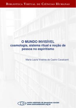O MUNDO INVISÍVEL - Biblioteca Virtual de Ciências Humanas