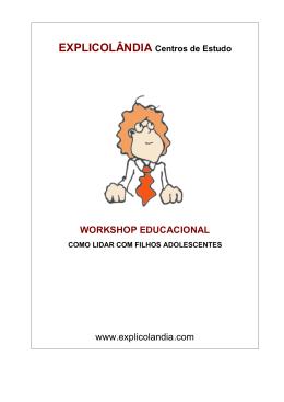 EXPLICOLÂNDIA Centros de Estudo WORKSHOP EDUCACIONAL
