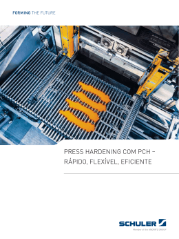 Press Hardening com PcH – ráPido, flexível, eficienTe